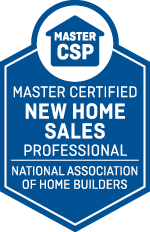 Master Certified New Home Sales Professional (Master CSP): Professionals who hold the Master CSP designation have been provided knowledge to grow their careers in new home sales. Through the professional-level courses of the CSP and Master CSP curriculum that were designed by and for those who specialize in new home sales, designees benefit from the proven expertise of top industry sales management and training experts to excel in this highly competitive field.